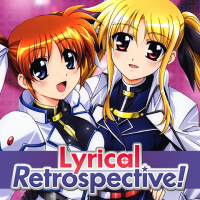 Lyrical Retrospective, Part 3: Magical Girl Lyrical Nanoha StrikerS