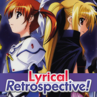 Lyrical Retrospective, Part 4: Magical Girl Lyrical Nanoha The MOVIE 1st