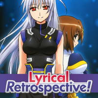 Lyrical Retrospective, Part 5: Magical Girl Lyrical Nanoha The MOVIE 2nd A's