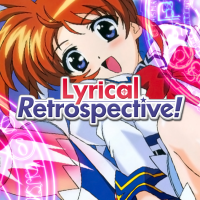 Lyrical Retrospective! The Video Series - Part 1A: Introduction to Magical Girl Lyrical Nanoha